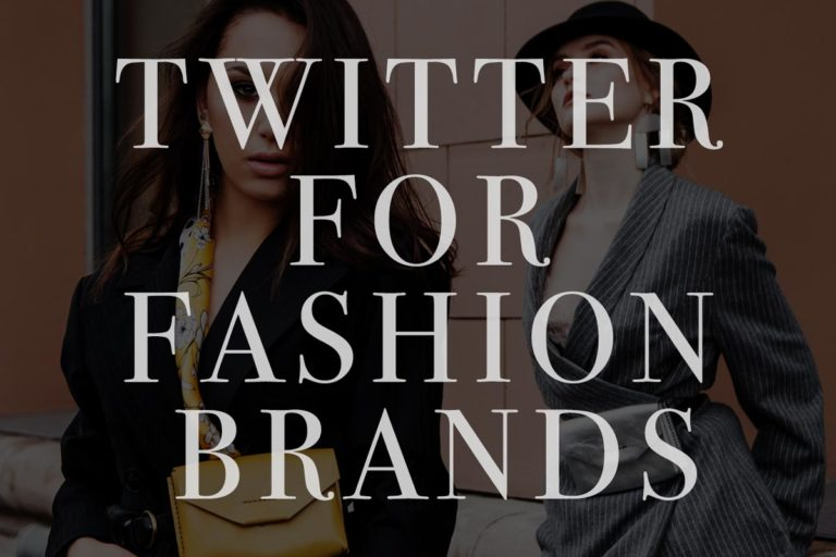 14 Effective Ways to Use Twitter for Fashion brands