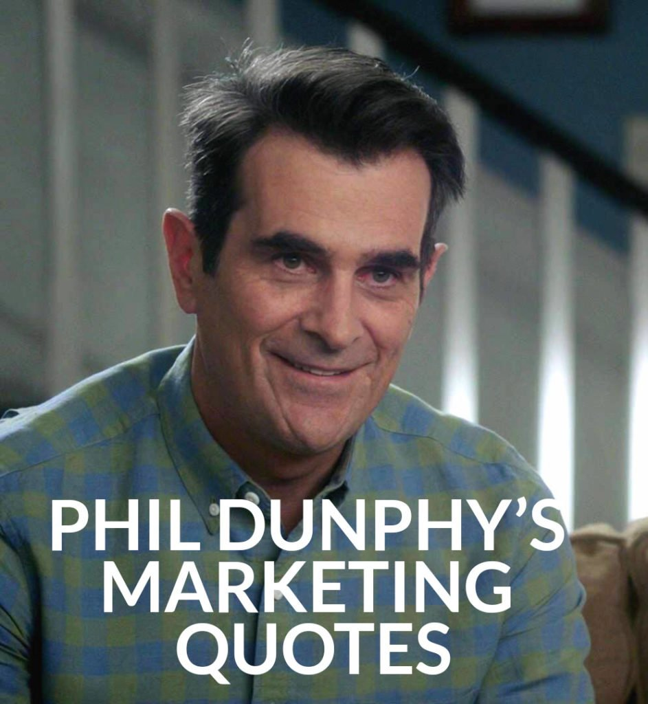 phil dunphy marketing quotes