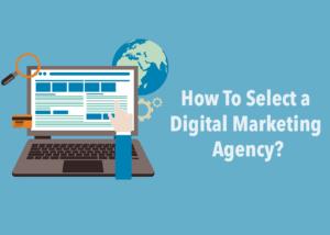 selecting digital marketing agency