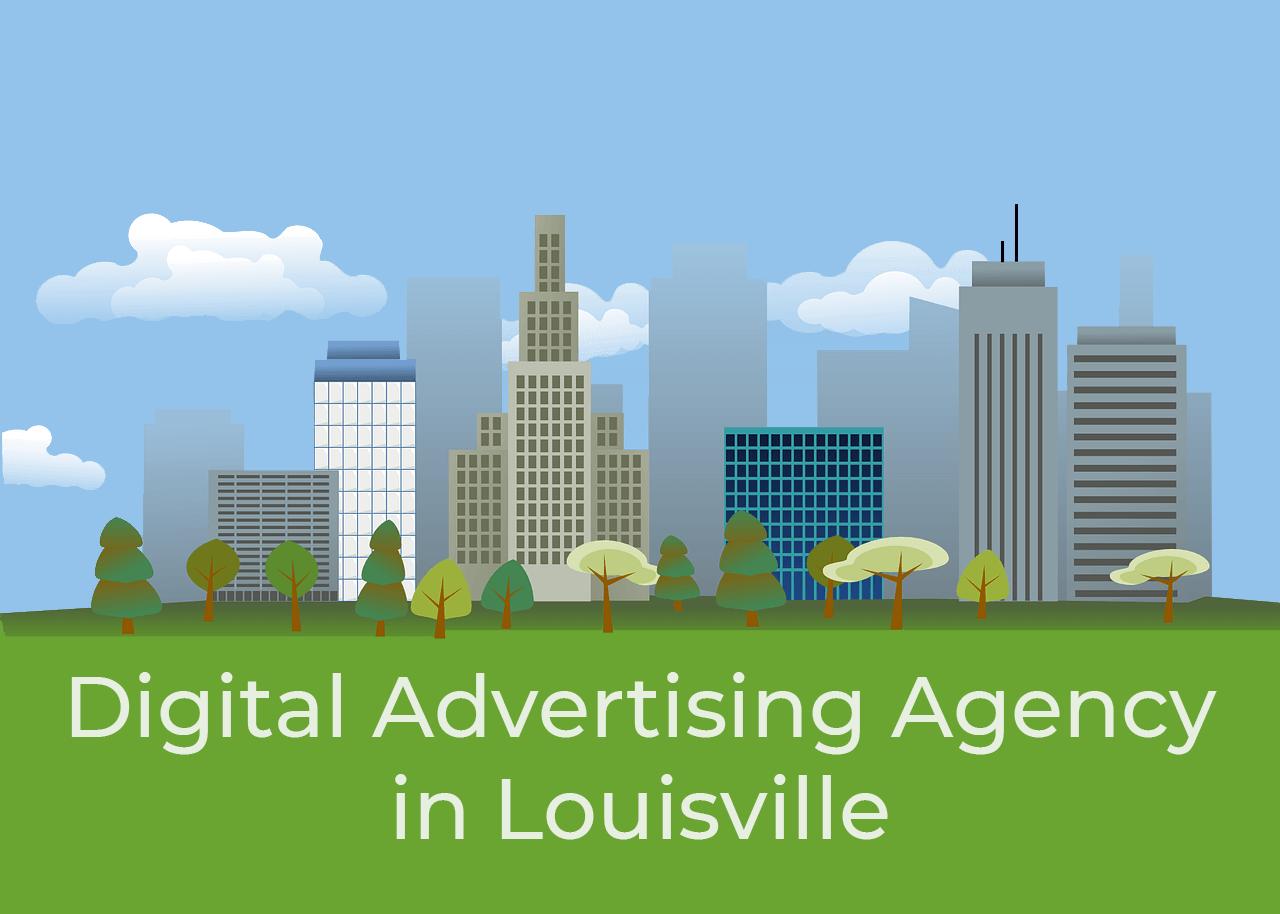 Digital Advertising Agency Louisville