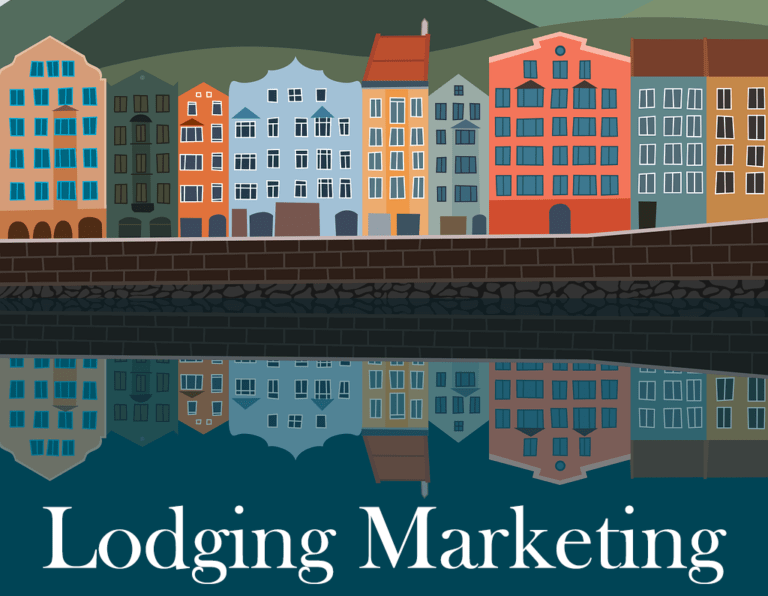 Lodging Marketing: A Complete Understanding Of What It Entails