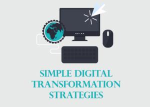 Revolutionary Digital Transformation Strategies