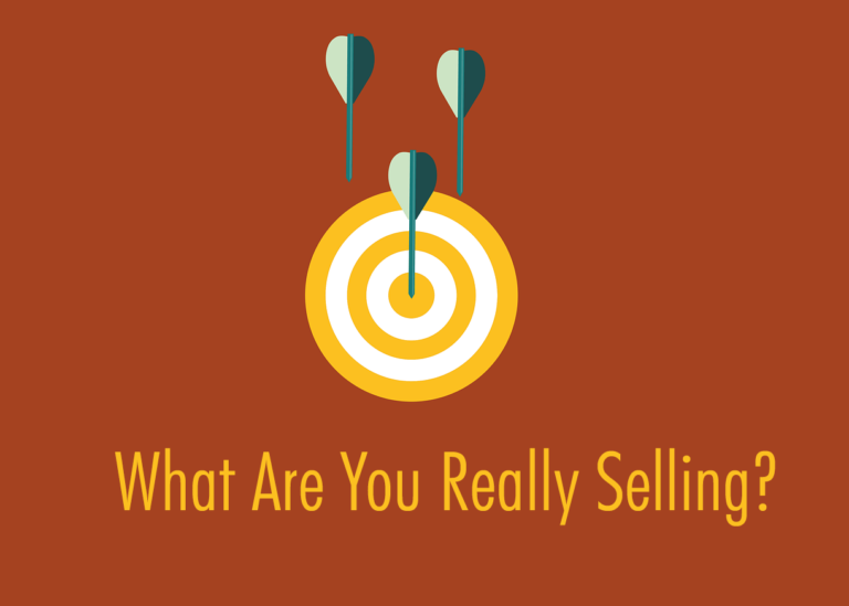 What Are You Really Selling? The Art Of Growing A Successful Business.